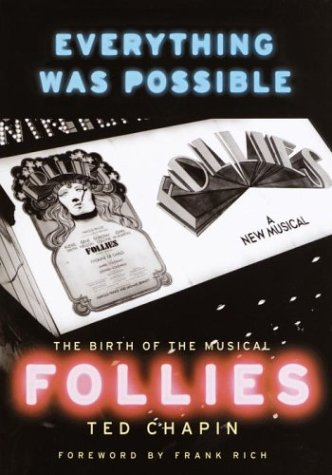 9780375413285: Everything Was Possible: The Birth of the Musical