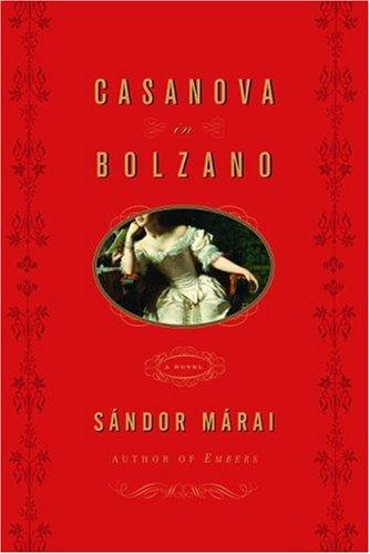 9780375413377: Casanova in Bolzano: A Novel