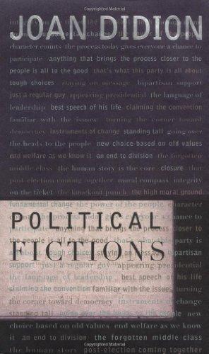 Political Fictions: Joan Didion