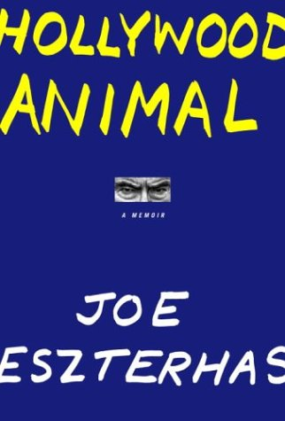 9780375413551: Hollywood Animal: A Memoir