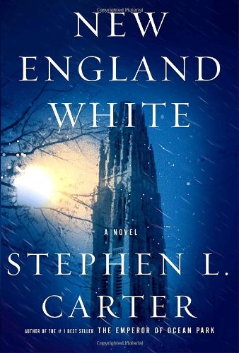 NEW ENGLAND WHITE (SIGNED): Carter, Stephen L.