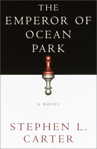 THE EMPEROR OF OCEAN PARK: Carter, Stephen L.