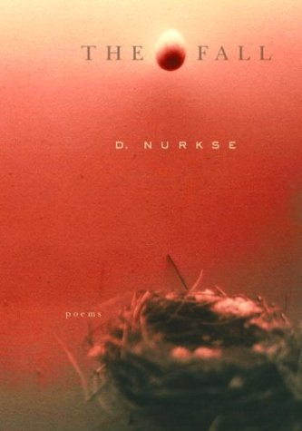 The Fall: Poems (Signed First Edition): D. Nurkse