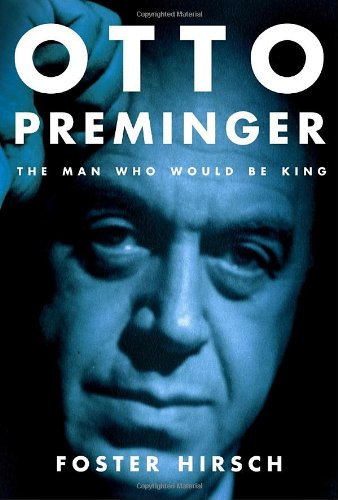 9780375413735: Otto Preminger: The Man Who Would Be King