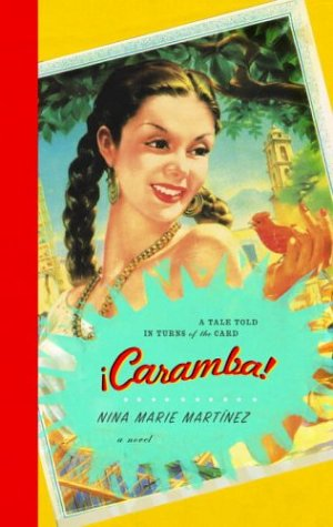 Caramba!: A Tale Told In Turns Of The Card