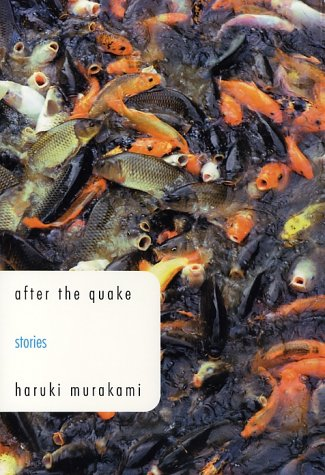 After the Quake: Stories: Murakami, Haruki