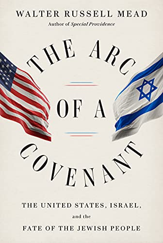 9780375414046: The Arc of a Covenant: The United States, Israel, and the Fate of the Jewish People