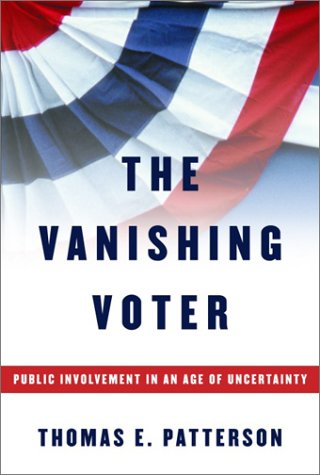9780375414060: The Vanishing Voter: Public Involvement in an Age of Uncertainty