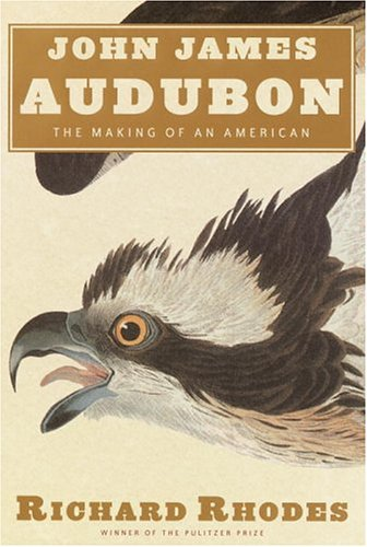 John James Audubon: The Making of an American (SIGNED)