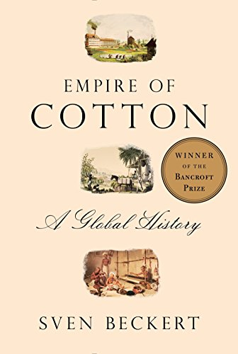 9780375414145: Empire of Cotton: A Global History