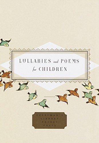 9780375414190: Lullabies and Poems for Children (Everyman's Library Pocket Poets)