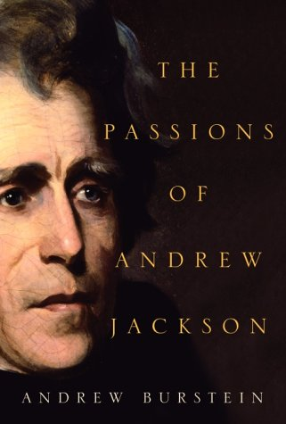 9780375414282: The Passions of Andrew Jackson