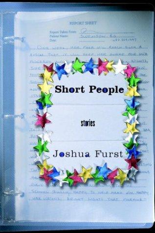 Short People: Stories: Furst, Joshua