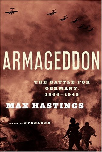 9780375414336: Armageddon: The Battle for Germany, 1944-45
