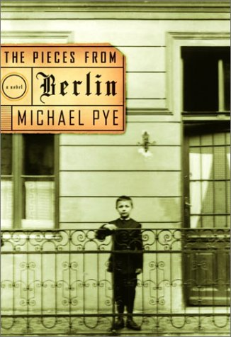 The Pieces from Berlin (Plus SIGNED LETTER): Pye, Michael