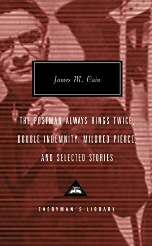 The Postman Always Rings Twice, Double Indemnity,: James M. Cain