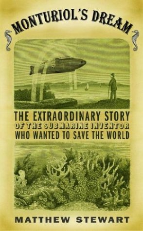 9780375414398: Monturiol's Dream: The Extraordinary Story of the Submarine Inventor Who Wanted to Save the World