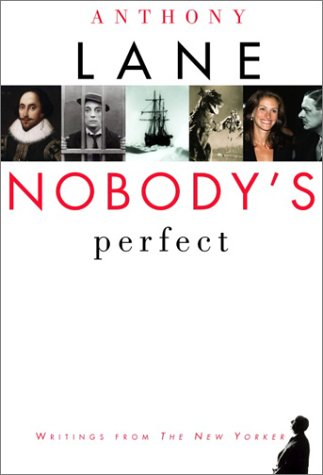 9780375414480: Nobody's Perfect: Writings from The New Yorker