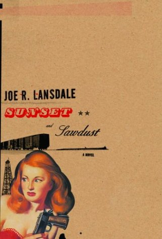 9780375414534: Sunset and Sawdust (Lansdale, Joe R)