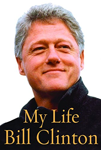 My Life [signed by Bill and Hillary]