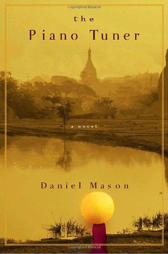 The Piano Tuner: Mason, Daniel