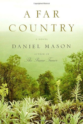 A FAR COUNTRY: Mason, Daniel