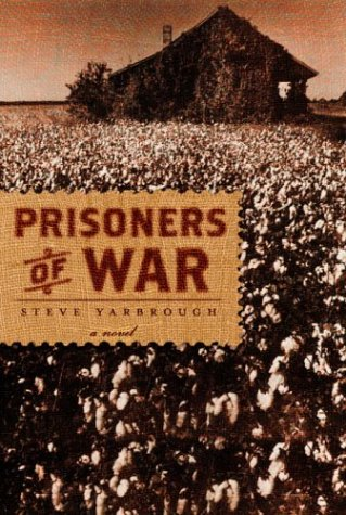 Prisoners of War (Signed First Edition): Steve Yarbrough