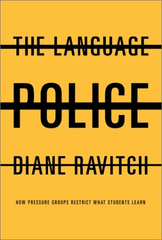9780375414824: The Language Police: How Pressure Groups Restrict What Students Learn
