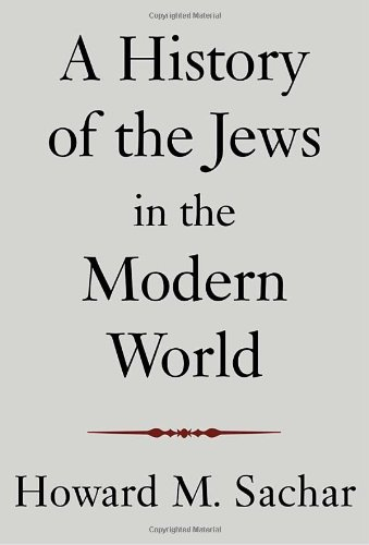 9780375414978: A History Of The Jews In The Modern World