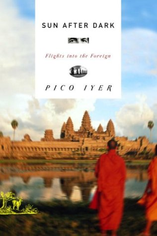 9780375415067: Sun After Dark: Flights into the Foreign