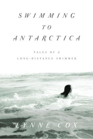 9780375415074: Swimming to Antarctica: Tales of a Long-Distance Swimmer