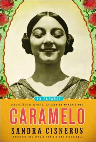 9780375415098: Caramelo: En Español (Spanish Edition)
