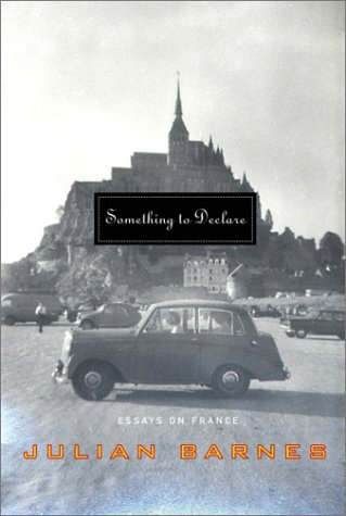 9780375415135: Something to Declare: Essays on France