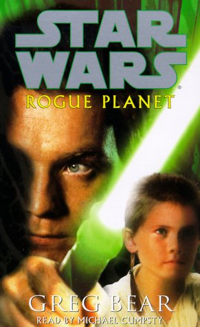 Rogue Planet (Star Wars): Bear, Greg