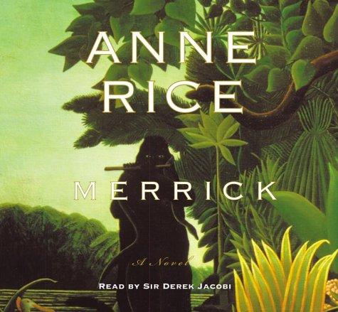 Merrick (Anne Rice): Rice, Anne