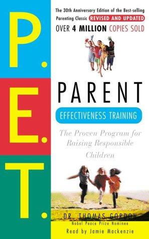 9780375416279: Parent Effectiveness Training: The Proven Program for Raising Responsible Children