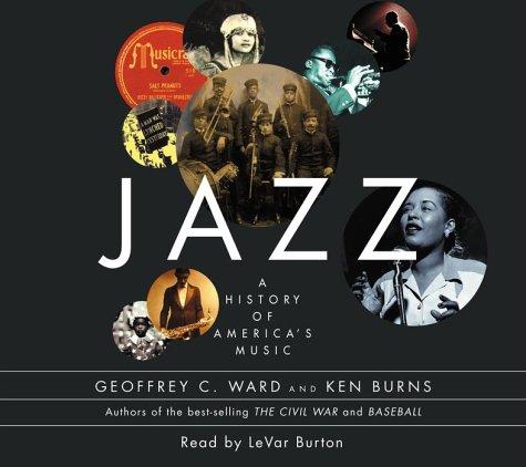 Jazz: A History of America's Music (0375416420) by Geoffrey C. Ward; Ken Burns