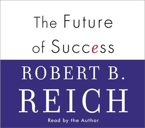 9780375417221: The Future of Success