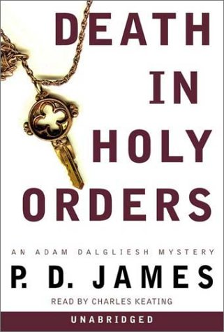 AUDIO : Death in Holy Orders : James, P. D.