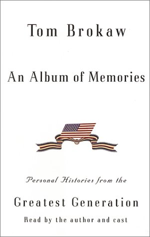 9780375419805: An Album of Memories (Tom Brokaw)