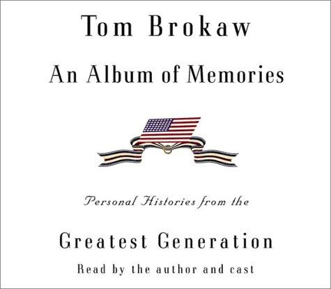 An Album of Memories (Tom Brokaw): Brokaw, Tom