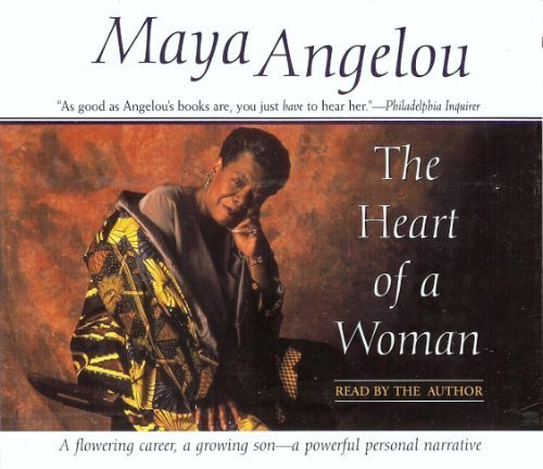 The Heart of a Woman (0375420185) by Angelou, Maya