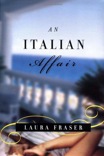 9780375420658: An Italian Affair