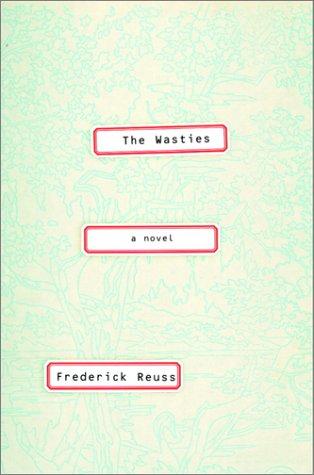 The Wasties: Reuss, Frederick