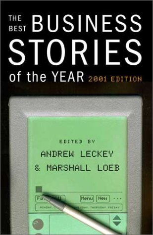 9780375420740: The Best Business Stories of the Year: 2001 Edition