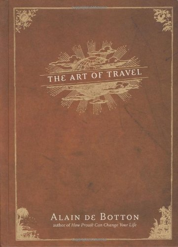 9780375420825: The Art of Travel