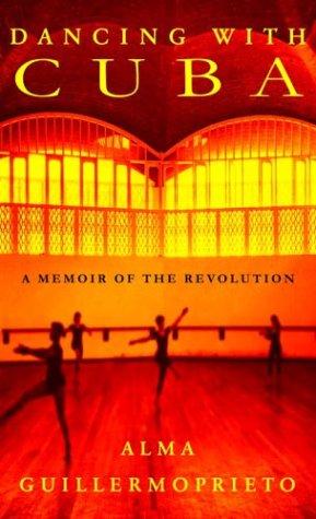 9780375420931: Dancing with Cuba: A Memoir of the Revolution