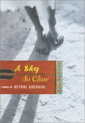 9780375420962: A Sky So Close: A Novel