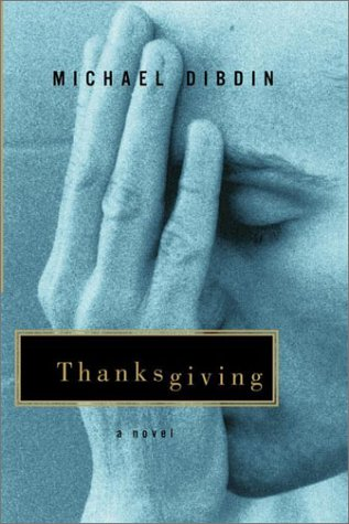 Thanksgiving (Signed First Edition): Michael Dibdin