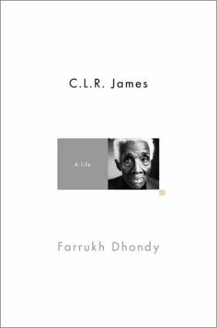 9780375421006: C.L.R. James: A Life
